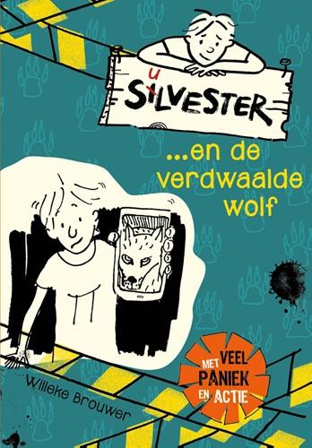 Silvester en de verdwaalde wolf (Hardcover)
