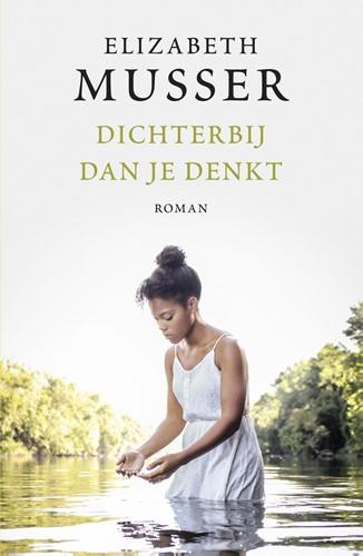 Dichterbij dan je denkt (Paperback)