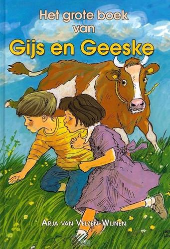Het grote boek van Gijs en Geeske (Hardcover)