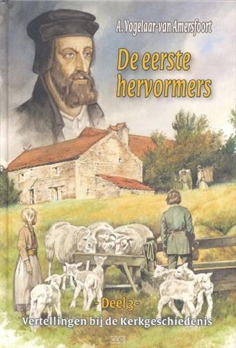 De eerste hervormers (Hardcover)