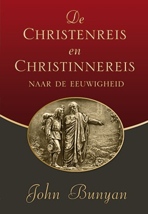 De Christenreis en Christinnereis (Hardcover)