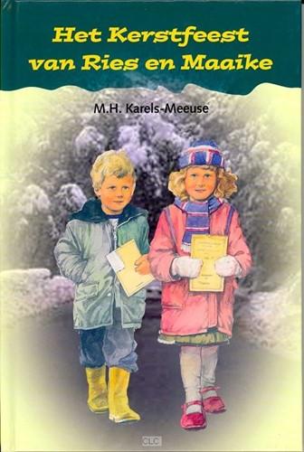 Het kestfeest van Ries en Maaike (Hardcover)