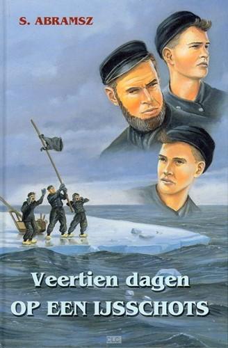 Veertien dagen op een ijsschots (Hardcover)