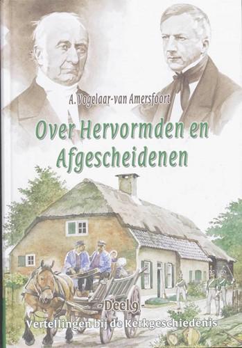 Over Hervormden en Afgescheidenen (Hardcover)