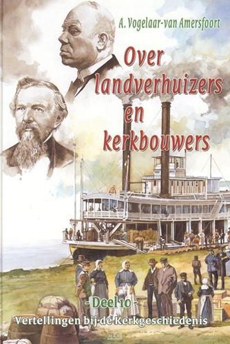 Over landverhuizers en kerkbouwers (Boek)