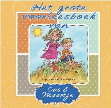 Het grote voorleesboek van Cas en Maartje (Hardcover)