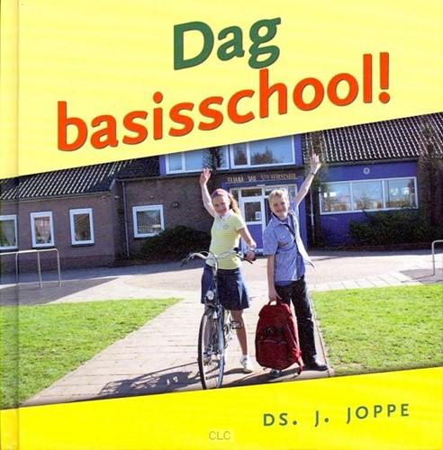 Dag Basisschool! (Hardcover)