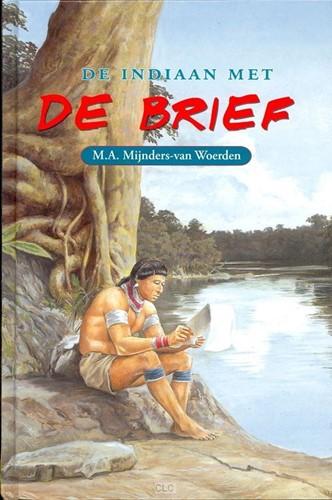 De indiaan met de Brief (Hardcover)