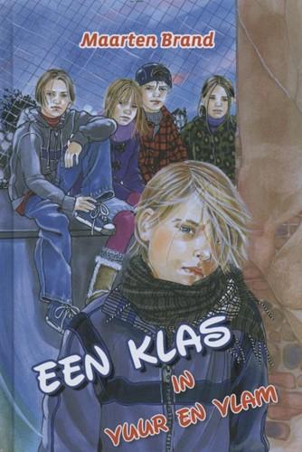 Een klas in vuur en vlam (Hardcover)