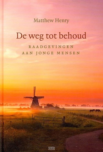 De weg tot behoud (Hardcover)