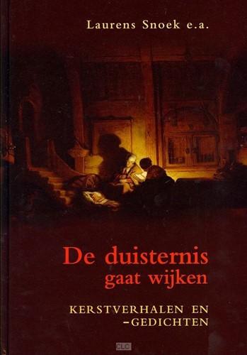 De duisternis gaat wijken (Hardcover)