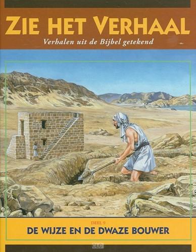 De gelijkenis van de wijze en de dwaze bouwer (Hardcover)