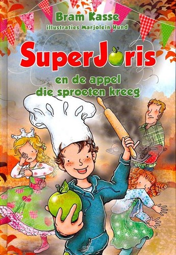 SuperJoris en de appel die sproeten kreeg (Hardcover)