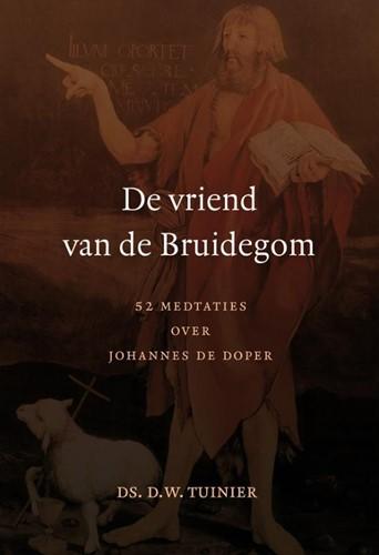 De vriend van de Bruidegom (Hardcover)