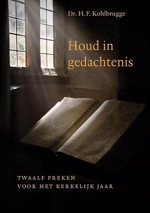 Houd in gedachtenis (Hardcover)