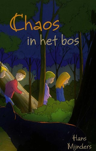 Chaos in het bos (Hardcover)