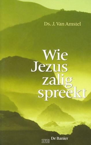 Wie Jezus zalig spreekt (Boek)