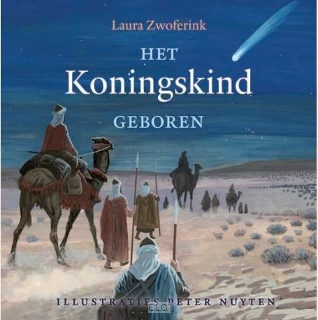 Het Koningskind geboren (Hardcover)