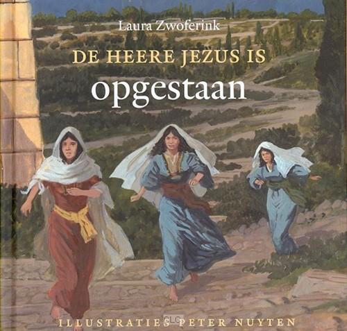 De Heere Jezus is opgestaan (Hardcover)