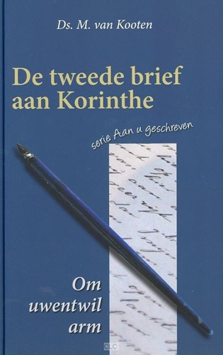 De tweede brief aan Korinthe (Hardcover)