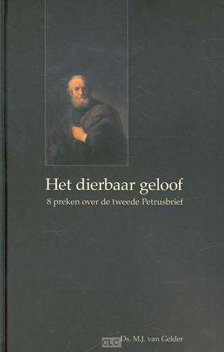 Het dierbaar geloof (Hardcover)