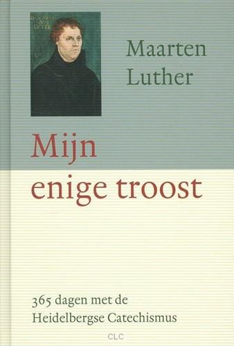 Mijn enige troost (Hardcover)