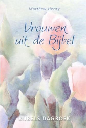 Vrouwen uit de Bijbel (Hardcover)