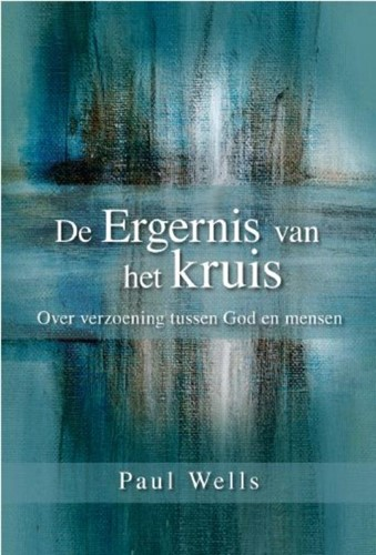 De Ergenis van het Kruis (Hardcover)
