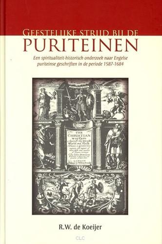 Geestelijke strijd bij de puriteinen (Hardcover)