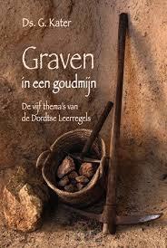 Graven in een goudmijn (Hardcover)