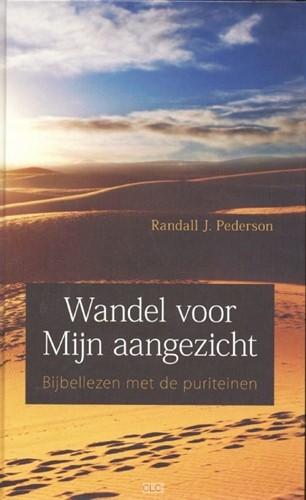 Wandel voor Mijn aangezicht (Hardcover)