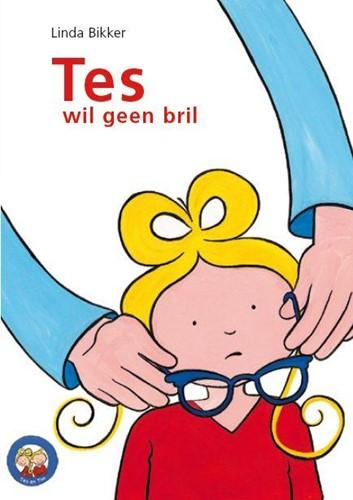 Tes wil geen bril (Hardcover)