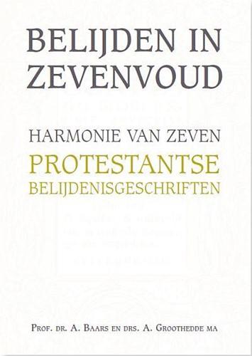 Belijden in zevenvoud (Hardcover)