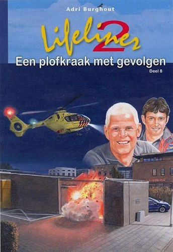 Lifeliner 2 Een plofkraak met gevolgen (Hardcover)