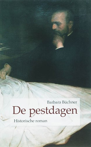De pestdagen (Hardcover)