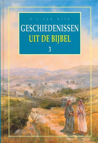 Geschiedenissen uit de Bijbel (Deel 3) (Hardcover)