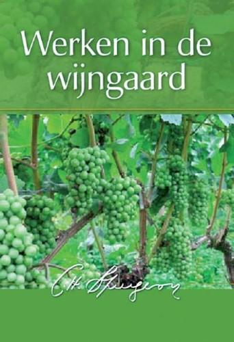 Werken in de wijngaard (Hardcover)