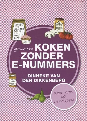 Gewoon koken zonder E-nummers (Paperback)