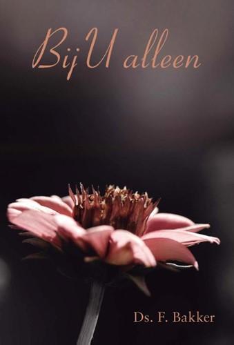 Bij U alleen (Boek)