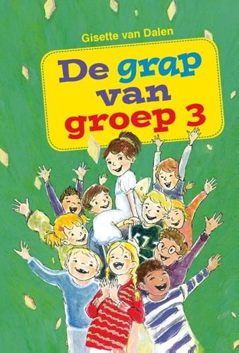 De grap van groep 3 (Hardcover)
