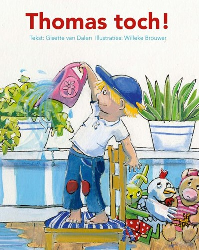 Thomas toch! (Hardcover)