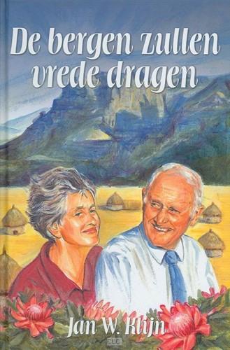 De bergen zullen vrede dragen (Hardcover)