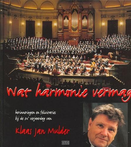 Wat harmonie vermag (Hardcover)