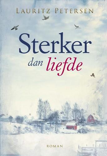 Sterker dan liefde (Hardcover)