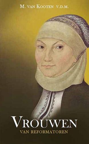 Vrouwen van reformatoren (Paperback)