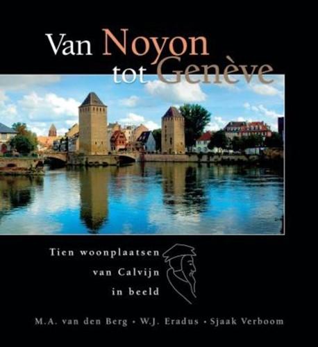 Van Noyon tot Genève (Hardcover)