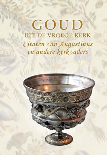 Goud van de vroege kerk (Hardcover)