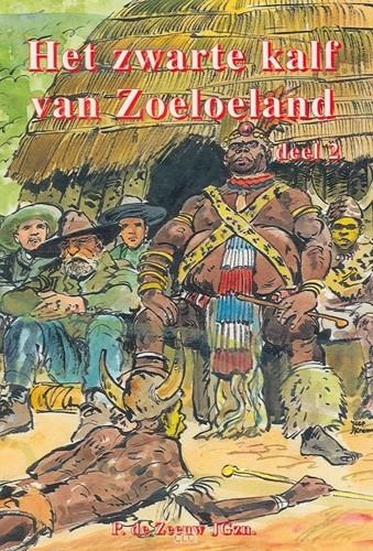 Het zwarte kalf van Zoeloeland (Boek)