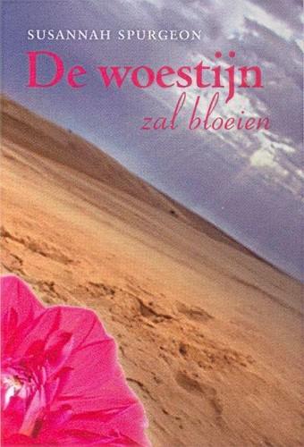 De woestijn zal bloeien (Hardcover)