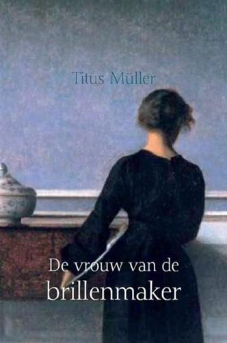 De vrouw van de brillenmaker (Boek)